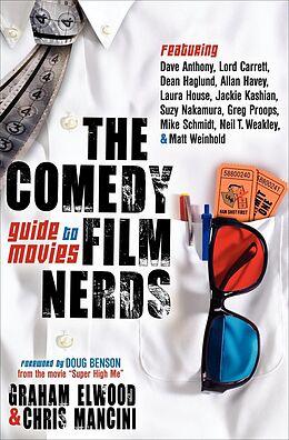 E-Book (epub) The Comedy Film Nerds Guide to Movies von Graham Elwood, Chris Mancini