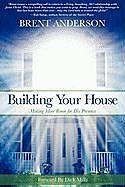 Kartonierter Einband Building Your House von Brent Anderson