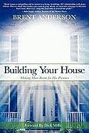 Fester Einband Building Your House von Brent Anderson