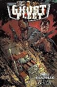 Kartonierter Einband Ghost Fleet Volume 1 Deadhead von Donny Cates, Daniel Johnson