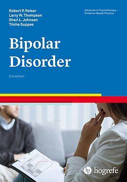 E-Book (pdf) Bipolar Disorder von Robert P. Reiser, Larry W. Thompson, Sheri L. Johnson