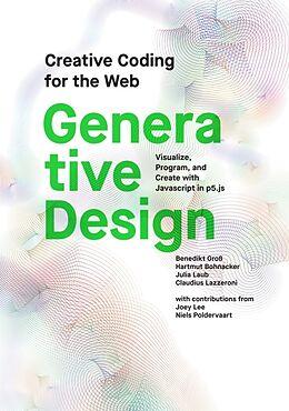 Kartonierter Einband Generative Design von Benedikt Gross, Hartmut Bohnacker