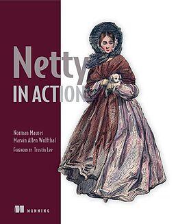 Kartonierter Einband Netty in Action von Norman Maurer, Marvin Allen Wolfthal