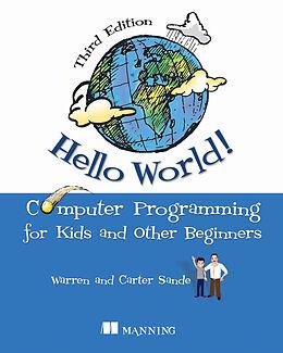 Kartonierter Einband Hello World! von Warren Sande, Carter Sande