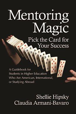 E-Book (epub) Mentoring Magic von Shellie Hipsky, Claudia Armani-Bavaro