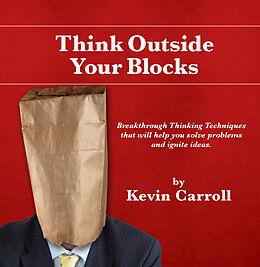 E-Book (epub) Think Outside Your Blocks von Kevin Carroll