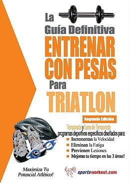 E-Book (epub) La guia definitiva - Entrenar con pesas para triatlon von Rob Price