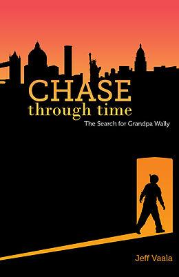 E-Book (epub) Chase Through Time von Jeff Vaala