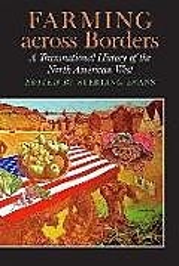 Fester Einband Farming Across Borders von Timothy P. Bowman, Kristin Hoganson, Laura Hooton