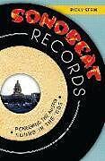 Kartonierter Einband Sonobeat Records: Pioneering the Austin Sound in the '60s von Ricky Stein