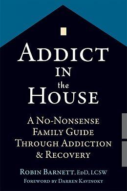 Kartonierter Einband Addict in the House von Robin Barnett