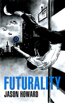 E-Book (epub) Futurality von Jason Howard