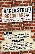 Kartonierter Einband Baker Street Irregulars: Thirteen Authors with New Takes on Sherlock Holmes von Mike Strauss