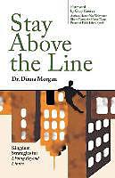 Kartonierter Einband Stay Above the Line von Diana Morgan
