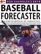 Kartonierter Einband Ron Shandleras 2019 Baseball Forecaster von Brent Hershey, Brandon Kruse, Ray Murphy