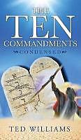 Fester Einband The Ten Commandments Condensed von Ted Williams