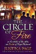 Kartonierter Einband The Circle of Fire: In the Midst of the Ashes an Ember of Hope Flickered von Justina Page