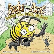 Kartonierter Einband Andy the Ant Learns the Buzz on Bees von Nancy Blackwell