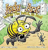 Fester Einband Andy the Ant Learns the Buzz on Bees (Hard Cover) von Nancy Blackwell