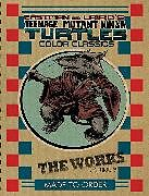Fester Einband Teenage Mutant Ninja Turtles: The Works Volume 3 von Peter Laird, Kevin Eastman, Eric Talbot