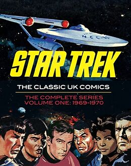 Fester Einband Star Trek: The Classic UK Comics Volume 1 von Rich Handley, Harry Lindfield, Jim Balkie
