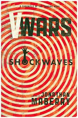 Kartonierter Einband V-Wars: Shockwaves von Jonathan Maberry, John Dixon, John Skipp