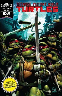 Kartonierter Einband Teenage Mutant Ninja Turtles: The Ultimate Comic Art Poster Book von Kevin Eastman