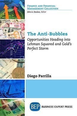 E-Book (epub) The Anti-Bubbles von Diego Parrilla