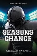Fester Einband Seasons Change von Russell Anthony Depersia