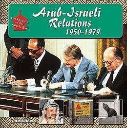 E-Book (epub) Arab-Israeli Relations, 1950-1979 von Brian Baughan
