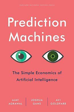 eBook (epub) Prediction Machines de Ajay Agrawal, Joshua Gans, Avi Goldfarb