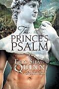 Kartonierter Einband The Prince's Psalm von Eric Shaw Quinn