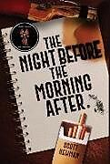 Fester Einband The Night before the Morning After von Scott Newman