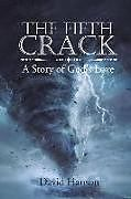Kartonierter Einband The Fifth Crack von David Hanson