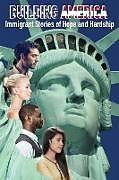Kartonierter Einband Building America von Mary Saad Assel, Glenn O'Kray, Geraldine Grunow