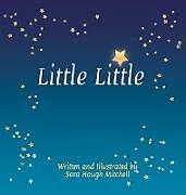 Fester Einband Little Little von Sara Hough Mitchell