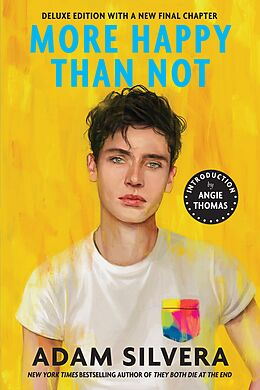 E-Book (epub) More Happy Than Not (Deluxe Edition) von Adam Silvera
