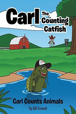 E-Book (epub) Carl the Counting Catfish von Bill Dowell