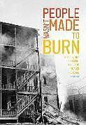Kartonierter Einband People Wasn't Made to Burn von Joe Allen
