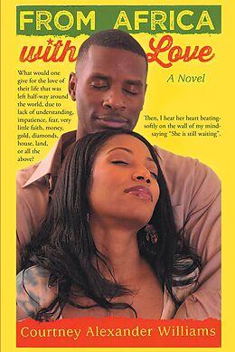 E-Book (epub) From Africa With Love von Courtney Alexander Williams