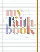 Fester Einband My Faith Book von Shanna Noel