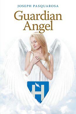 E-Book (epub) Guardian Angel von Joseph Pasquarosa