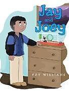 Fester Einband Jay and Joey von Fay Williams