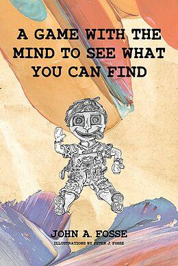 E-Book (epub) A Game with the Mind von John A. Fosse