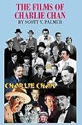 Fester Einband THE FILMS OF CHARLIE CHAN von Scott V. Palmer