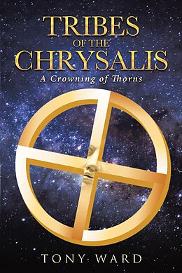 E-Book (epub) Tribes of the Chrysalis von Tony Ward