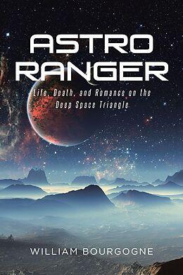 E-Book (epub) Astro Ranger von William Bourgogne