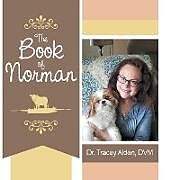 Fester Einband The Book of Norman von Tracey Alden DVM