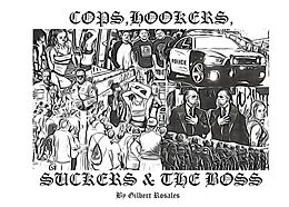 E-Book (epub) Cops Hookers Suckers and The Boss von Gilbert Rosales