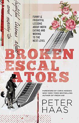 E-Book (epub) Broken Escalators von Peter Haas